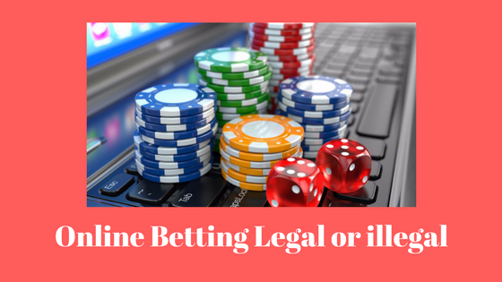 Online-Betting-Legal-or-illegal