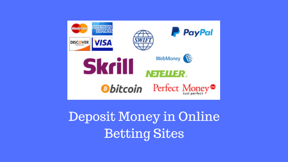 Deposit Money in Online Betting Sites