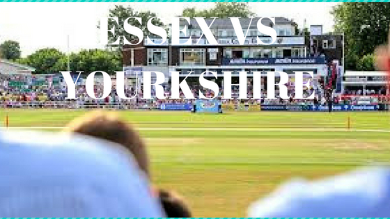 ESSEX VS YOURKSHIRE MATCH