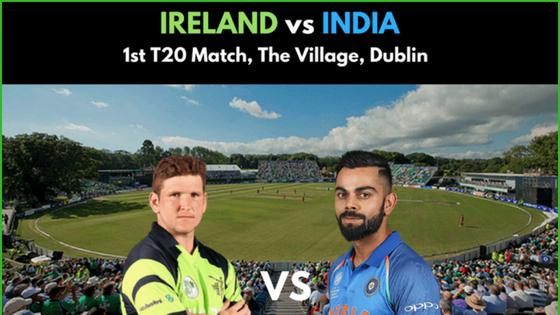 IRELAND VS INDIA 1st T20 MATCH