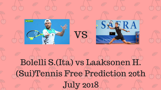 Bolelli S.(Ita) vs Laaksonen H. (Sui)Tennis Free Prediction 20th July 2018
