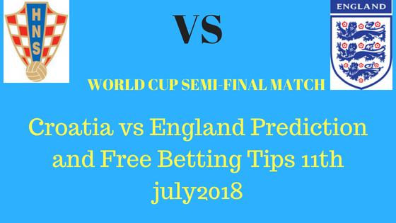 Croatia vs England Prediction and Free Betting Tips 11th july2018 (1)