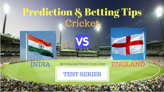India vs England 1st TEST Prediction and Free Betting Tips 1st August 2018