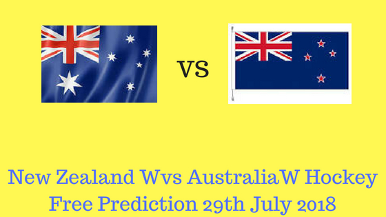 New Zealand W vs Australia W Hockey Free Prediction 29th July 2018