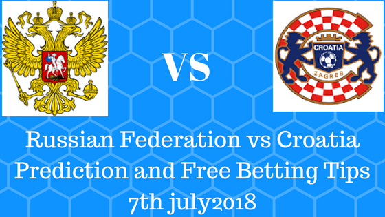 Russian Federation vs Croatia Prediction and Free Betting Tips 7th july2018