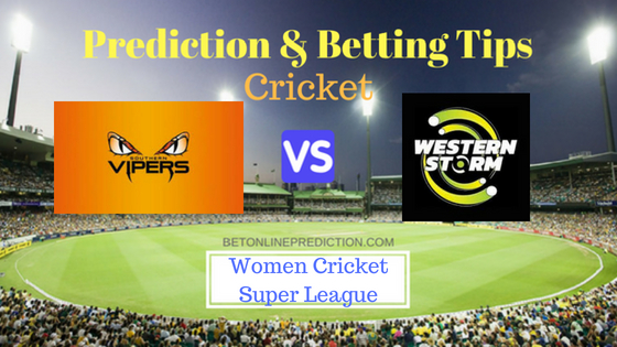 Southern Vipers W vs Western Storm W Prediction and Free Betting Tips 31th July 2018