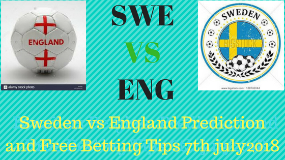 Sweden vs England Prediction and Free Betting Tips 7th july2018