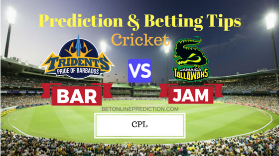 Barbados Tridents vs Jamaica Tallawahs 20th T20 Prediction and Free Betting Tips 30th August 2018