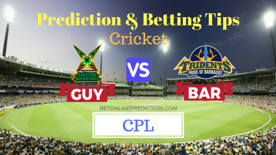 Guyana Amazon Warriors vs Barbados Tridents 6th T20 Match Prediction and Free Betting Tips 13th August 2018