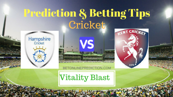 Hampshire vs Kent South Group T20 Prediction and Free Betting Tips 3rd August 2018