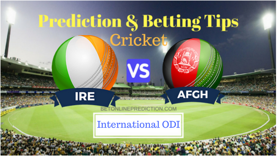 Ireland vs Afghanistan 1st ODI Prediction and Free Betting Tips 27th August 2018