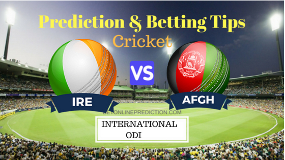 Ireland vs Afghanistan 2nd ODI Prediction and Free Betting Tips 29th August 2018