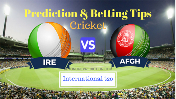Ireland vs Afghanistan 2nd T20 Prediction and Free Betting Tips 22th August 2018