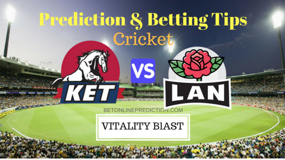 Kent vs Lancashire 1st Quarter-Final T20 Prediction and Free Betting Tips 23th August 2018