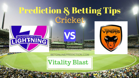 Loughborough Lightning W vs Southern Vipers W 16th T20 Prediction and Free Betting Tips 4th August 2018