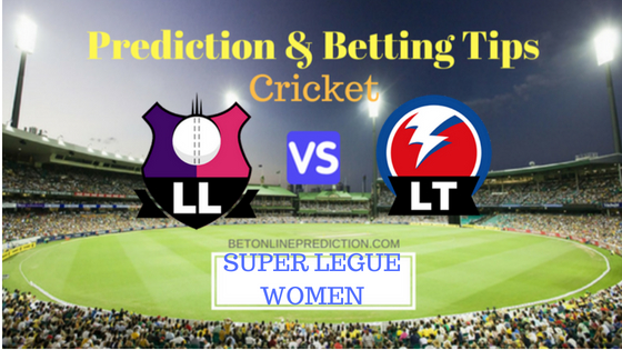 Loughborough Lightning vs Lancashire Thunder 22nd Match T20 Prediction and Free Betting Tips 11th August 2018