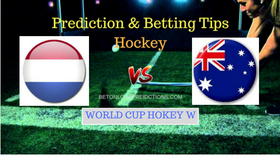Netherlands W vs Australia W Hockey Free Prediction 4th August 2018