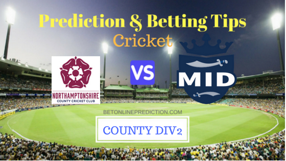 Northamptonshire vs Middlesex County Div2 TEST Prediction and Free Betting Tips 19th August 2018