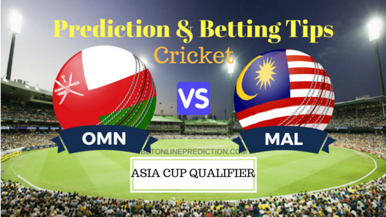 Oman vs Malaysia 6th ODI Prediction and Free Betting Tips 30th August 2018