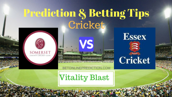 Somerset vs Essex South Group T20 Prediction and Free Betting Tips 3rd August 2018