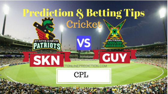 St Kitts and Nevis Patriots vs Guyana Amazon Warriors 19th T20 Prediction and Free Betting Tips 29th August 2018