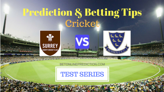 Surrey vs Sussex South Group T20 Prediction and Free Betting Tips 9th August 2018