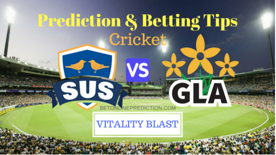 Sussex vs Glamorgan South Group T20 Prediction and Free Betting Tips 14th August 2018