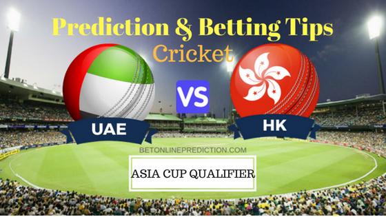 United Arab Emirates vs Hon Kong 9th ODI Prediction and Free Betting Tips1st September 2018