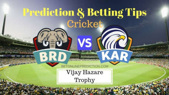 Baroda vs Karnataka Round 6,Elite Group A ODI Prediction and Free Betting Tips 26th September 2018