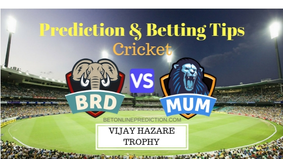 Baroda vs Mumbai Round 1,Elite Group A ODI Prediction and Free Betting Tips 19th September 2018