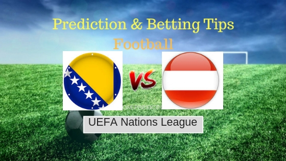 Bosnia vs Austria Prediction and Free Betting Tips 11th September 2018