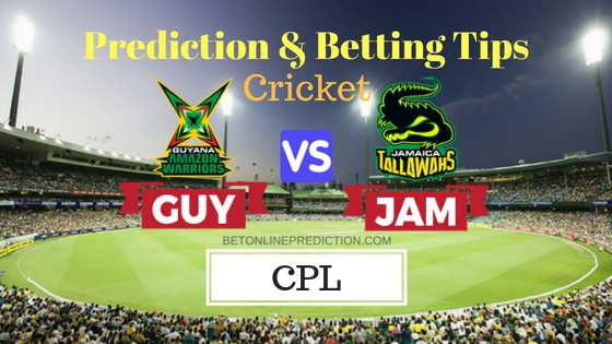 Guyana Amazon Warriors vs Jamaica Tallawahs 29th T20 Prediction and Free Betting Tips 9th September2018