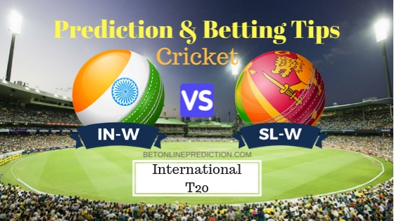 India Women vs Sri Lanka Women 1st T20 Prediction and Free Betting Tips 19th September 2018