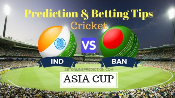India vs Bangladesh Super Four, Match 1 ODI Prediction and Free Betting Tips 21th September 2018