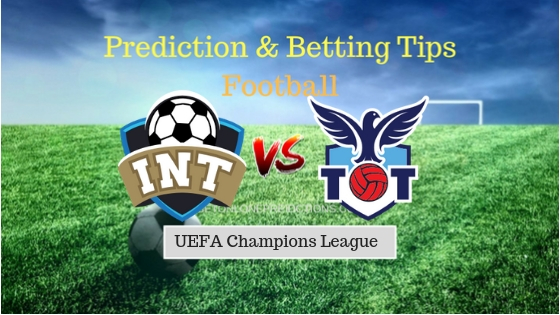 Inter Milan vs Tottenham Hotspur Prediction and Free Betting Tips 18th September 2018