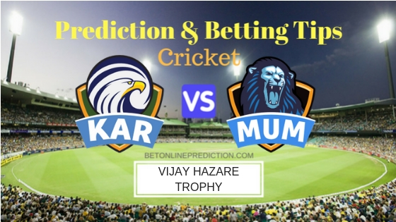 Karnataka vs Mumbai Round 3, Elite Group A ODI Prediction and Free Betting Tips 21th September 2018