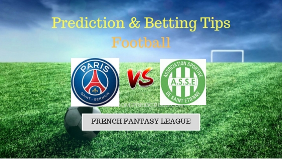 Paris Saint Germain vs Saint Etienne Prediction and Free Betting Tips 15th September 2018