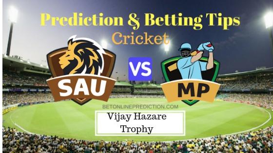 Saurashtra vs Madhya Pradesh Round 6, Elite Group B ODI Prediction and Free Betting Tips 26th September 2018
