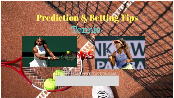 Serena Williams (Usa) vs Naomi Osaka Tennis Free Prediction 9th September 2018