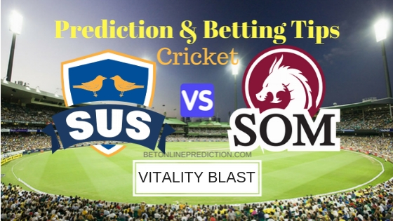 Sussex vs Somerset 2nd Semi-Final T20 Prediction and Free Betting Tips 15th September 2018
