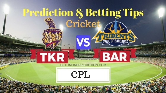 Trinbago Knight Riders vs Barbados Tridents 28th T20 Prediction and Free Betting Tips 8th September 2018