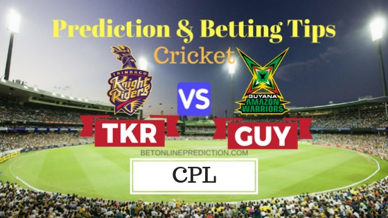 Trinbago Knight Riders vs Guyana Amazon Warriors 27th T20 Prediction and Free Betting Tips 6th September 2018
