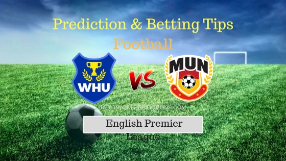 West Ham vs Manchester United Prediction and Free Betting Tips 29th September 2018