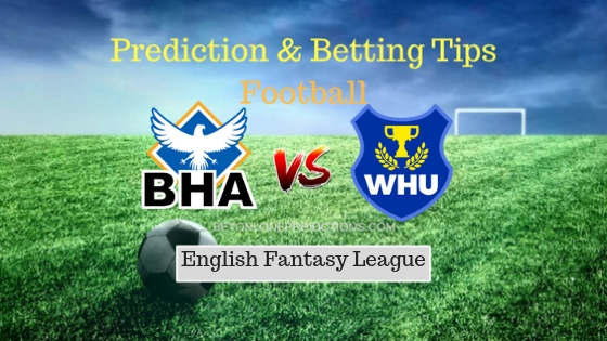 Brighton vs West Ham Prediction and Free Betting Tips 06th October 2018