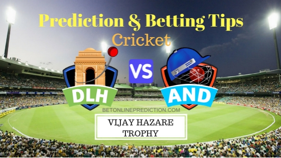 Delhi vs Andhra Round 9, Elite Group B ODI Prediction and Free Betting Tips 2nd October 2018