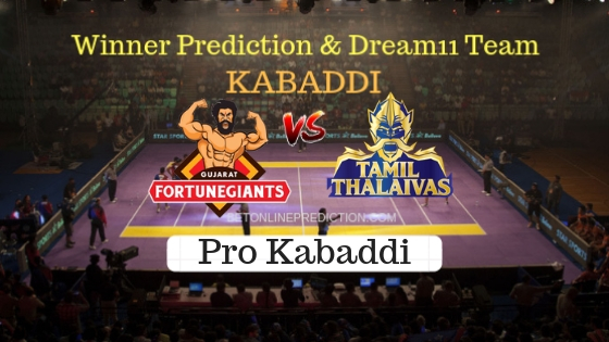 Gujarat Fortunegiant vs Tamil Thalaivas 34th Team, Team News, Winner Prediction 26th October 2018
