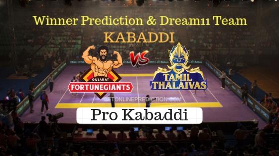 Gujarat Fortunegiant vs Tamil Thalaivas 34th Team, Team News, Winner Prediction 26th October 2018
