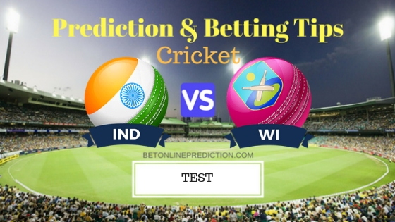 India vs Windies 1st TEST Prediction and Free Betting Tips 4th October 2018