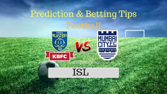 Kerala Blasters vs Mumbai City Prediction and Free Betting Tips 05th October 2018