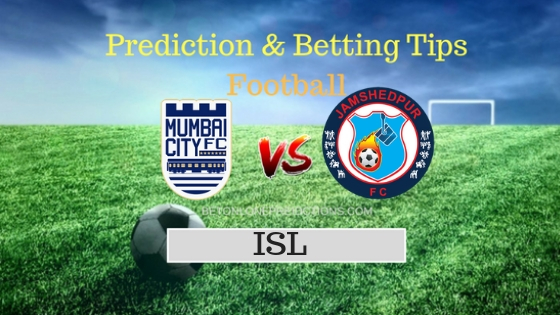 Mumbai City vs Jamshedpur Prediction and Free Betting Tips 2nd October 2018